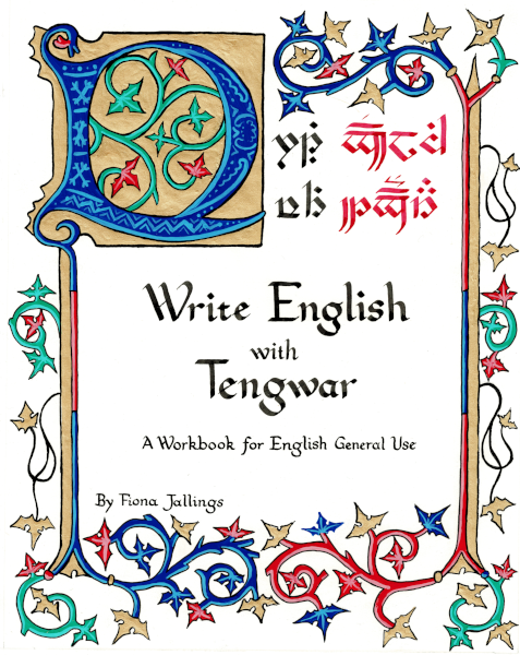 "Cover Art for ""Write English with Tengwar"" by Edith Wietek"